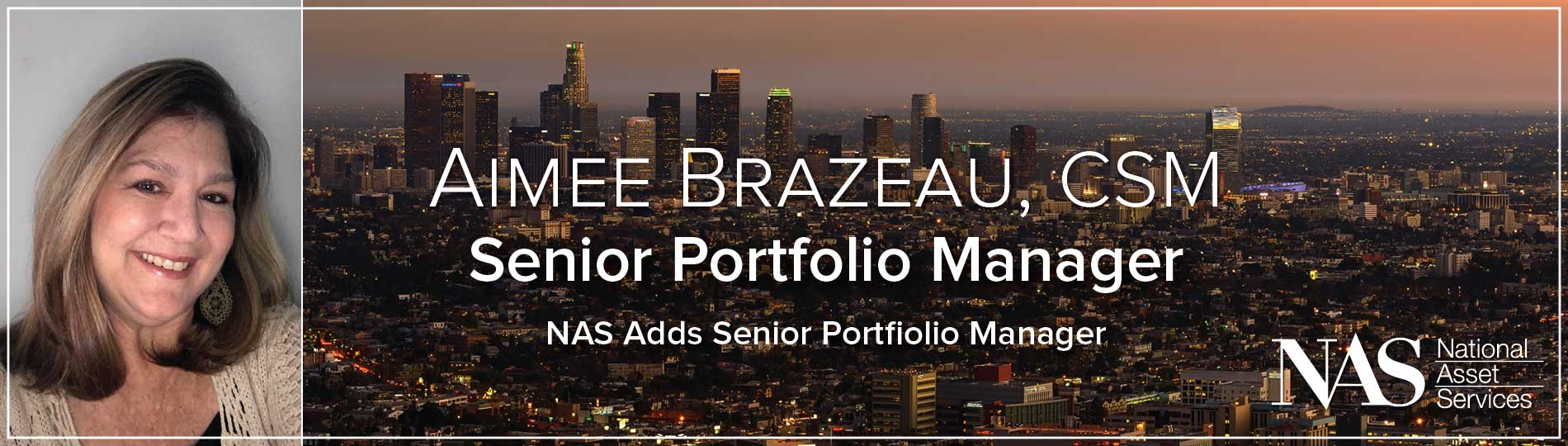 Aimee Brazeau has been added to the NAS management team as a Senior Portfolio Manager.